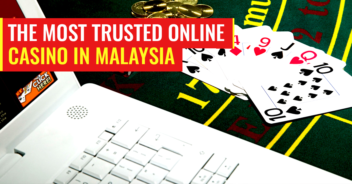 Directions To Find Trusted Online Casino Malaysia